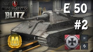WoT Blitz Мастер #2 на Е-50 - World of Tanks Blitz Е-50 (M)
