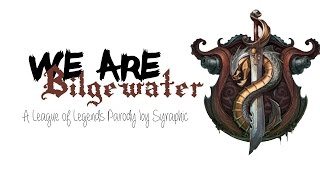 We Are Bilgewater (Cool for the Summer by Demi Lovato) - League of Legends Parody | Syraphic