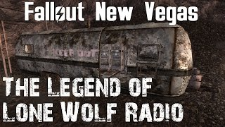 Fallout New Vegas- The Legend of Lone Wolf Radio
