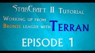 Starcraft II Heart of the Swarm - Terran Tutorial - Part1
