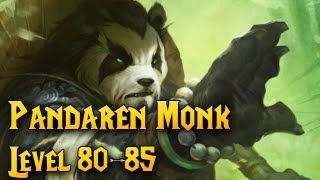 Pandaren Monk Leveling Series (80-85) - World of Warcraft