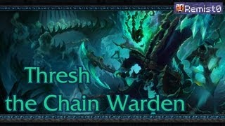 Гайд по Thresh. Играем в League of Legends.