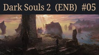 Dark Souls 2 Walkthrough (ENB) - 05 - Forest of Fallen Giants C (with Boss 1)
