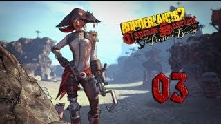 Borderlands 2: Captain Scarlett and her Pirate's Booty #3 - Королева пиратов
