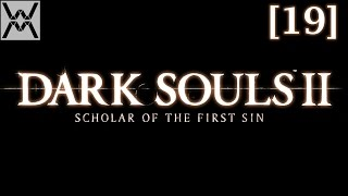 Dark Souls 2: Scholar of the First Sin [19] - Цитадель Алдии