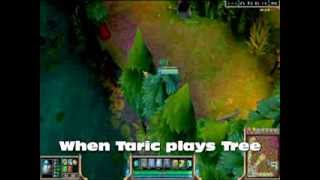 League of Legends  = When Taric look like a tree =