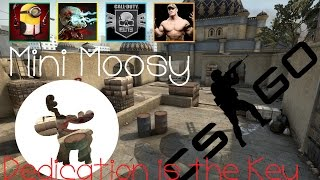Counter Strike: Global Offensive | Dedication Is The Key