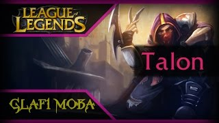 Гайд Талон Лига Легенд - Guide Talon League of Legends - ЛоЛ Гайд Талон