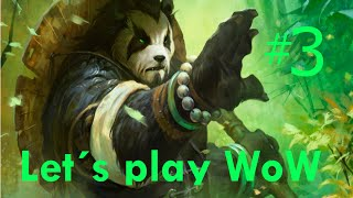 "Let's play World of Warcraft - part 3 - draenei monk: ""The traitor"""