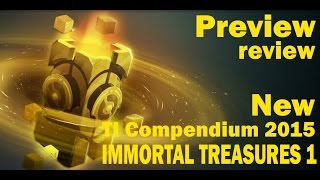Dota 2 Открытие IMMORTAL TREASURES 1 /Иммортал сундука TI Compendium 2015