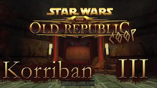[Star Wars The Old Republic Coop] III ] КРОВЬ БОГУ КРОВИ!