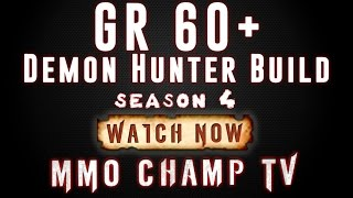 [Diablo 3] How to do GR 60+ as  a Solo Demon Hunter (Fulminator Build & Gameplay Explained) Season 4