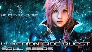 Lightning Returns: Final Fantasy XIII PC - Luxerion Side Quest: Soul Seeds [1080p 60fps]