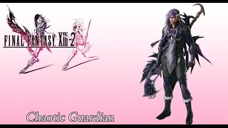 FFXIII-2 OST Followers of Chaos ( Chaotic Guardian )