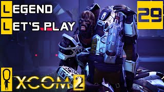 XCOM 2 - Part 29 - Nick of Time - Let's Play - XCOM 2 Gameplay [Legend Ironman]