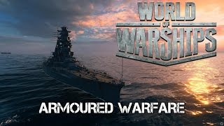 World of Warships - Armoured Warfare