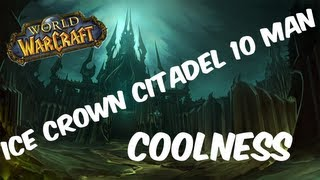 World of Warcraft Raid Fraturday - Ice Crown Citadel 10 Man