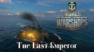 World of Warships - The Last Emperor