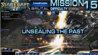 Starcraft 2 Legacy of The Void Campaign Mission 15 Unsealing the Past Brutal Difficulty HD 1080