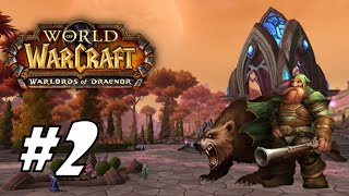 Let's Play - World of Warcraft: Warlords of Draenor - Dwarf Hunter (Lvl 1 - 100) - Part 2