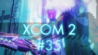 XCOM 2 #35 Alien Fortress Assault Final Mission - Let's Play