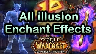 World of Warcraft Warlords of Draenor - All illusion Enchant Effects