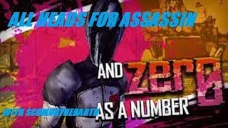 All Assassin Heads For Zero Borderlands 2 34/34