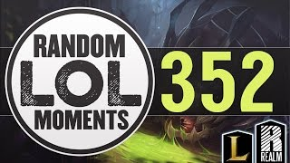 ® Random LoL Moments | Episode 352 (League of Legends)