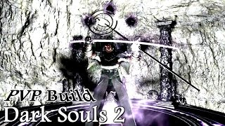 Dark Souls 2 - PvP Build: Темный маг