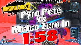 Borderlands 2 | OP0 Pyro Pete vs Melee Zero In 1:58