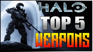 "Top 5 ""BEST WEAPONS"" In HALO HISTORY (Top Five - Top 5)"