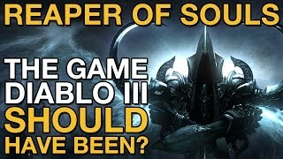 Reaper of Souls: The Game Diablo III Should Have Been? - VideoGamer