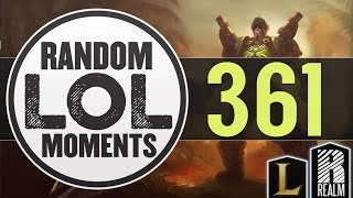 ® Random LoL Moments | Episode 361 (League of Legends)
