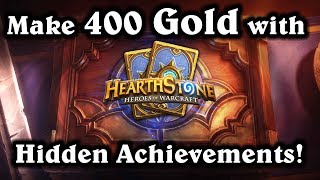 Hearthstone -  Make 400 Gold with Hidden Achievements!