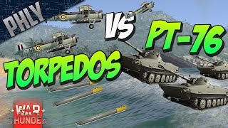 PT-76 VS TORPEDOS - EPIC Custom BATTLE! - War Thunder Gameplay