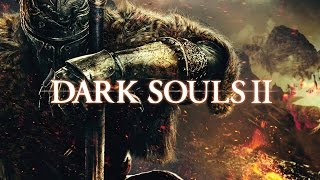 Dark Souls II: Scholar of the First Sin #52 – Душа короля