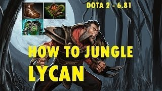 How to Jungle Lycan in Dota 2, 6.81 - SkavGaming Replay