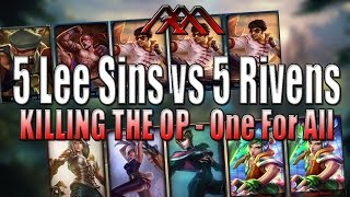 5 Lee Sins vs 5 Rivens - One For All - League of Legends - League of  Legends - один патрон
