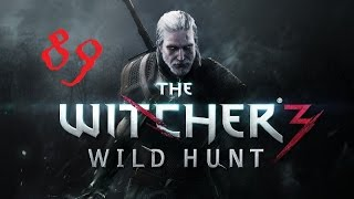 The Witcher 3: Wild Hunt #89 Уродец ч3 Секс, Водка, Ритуал, Эльф