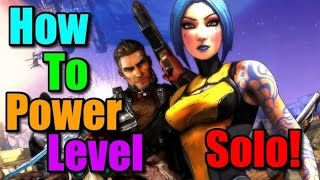 Borderlands 2 How To Power Level...Yourself!
