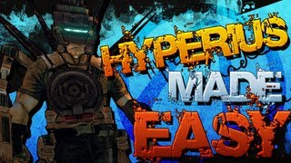 HYPERIUS THE INVINCIBLE Solo Made Easy!!! *Borderlands 2*