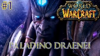 World Of Warcraft : Paladino Draenei #1 PT-BR