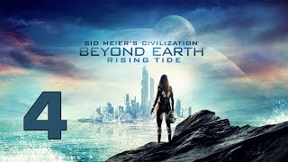 Прохождение Civilization: Beyond Earth - Rising Tide #4 - Город на воде