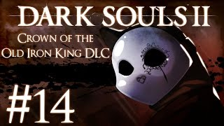 Dark Souls 2 Crown of the Old Iron King DLC Part 14 - Sir Alonne