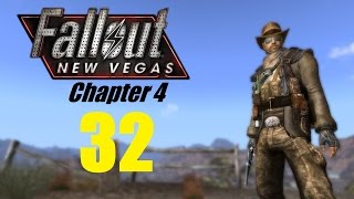 FALLOUT NEW VEGAS (Chapter 4) #32 | Let's Play