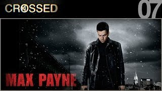 CROSSED - 07 - Max Payne