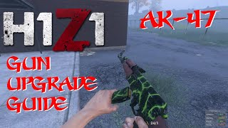 H1Z1 Gun Upgrade Guide - Customize your AK-47