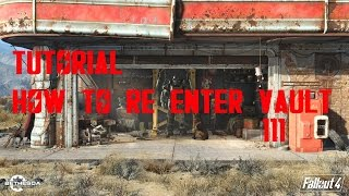 How To Re-Enter Vault 111 - Fallout 4 Gameplay