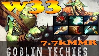 Dota 2 - w33 7.7k MMR Plays Techies Vol 4# - Ranked Match Gameplay