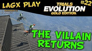 THE VILLAIN RETURNS - LAGx Play Trials Evolution: Gold Edition #22